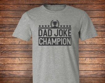 8ec55426 FREE SHIPPING, Dad Joke Champion, Heather Gray Tee, Father's Day, Bella  Brand, soft premium shirt, Dad's Birthday, Funny Dad Shirts, Joker