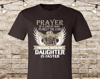 286c348b0 FREE SHIPPING, Prayer Best Way To Meet The Lord.....Is Faster, Brown Tee,  Father's Day, Bella Brand, soft premium shirt, Cool Dad Shirt