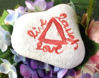 Live, Love, Laugh Rock