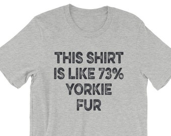 808547f2d Funny Yorkie Gifts, Yorkie Shirt, Yorkshire Terrier Shirt, Men's T Shirt,  Women's Tee, Tank Top, Hoodie