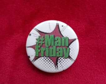 Kapow #ManFriday Badge