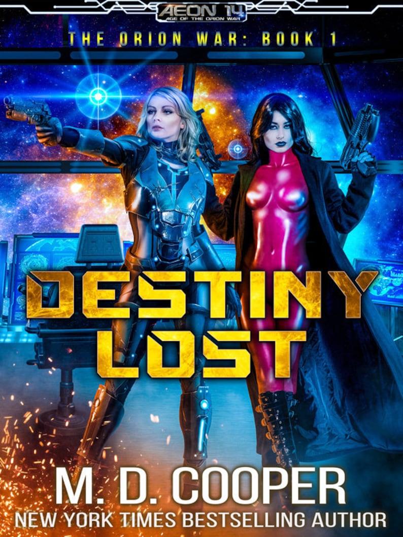 Signed Copy of Destiny Lost image 0