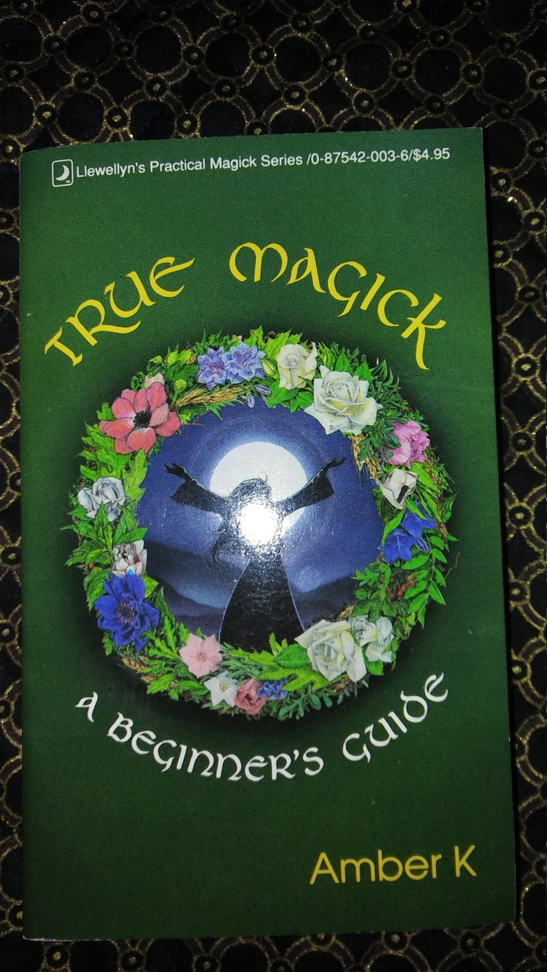 Highly recommend for the Witch in Training-First Editions-True Magick By  Amber K - Wonderful Starter Book and Great Brush Up Book