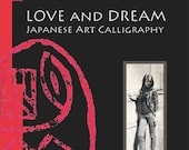 Love and Dream - Japanese Art Calligraphy by Koshu - Paperback