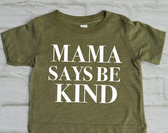 Mama Says to Be Kind Baby Tee