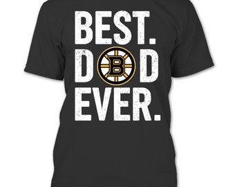 1612a27fee5 Boston Bruins Best Dad Ever T Shirt - Hoodie, Happy Father's Day T Shirt