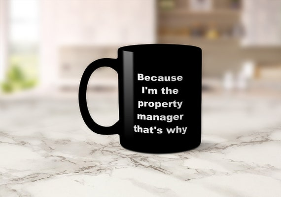 Property Manager Gifts Property Manager Custom Made Coffee Mug