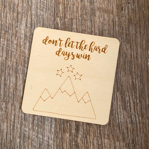 Hard Days Wooden Magnet