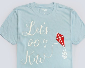 cb1811fa5e101 Disney Inspired Unisex Mary Poppins Let's Go Fly A Kite T-shirt | Magical  Day Apparel