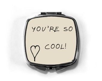 616266e641d9 True Romance Movie Quote Compact Mirror You re So Cool