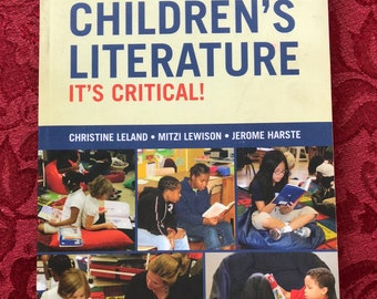 Teaching Children's Literature It's Critical!