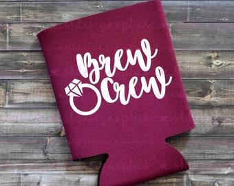 Brew Crew - Can Cooler / Beer Holder / Bachelorette Gift / Party Favor / Bride / Wedding