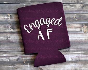 Engaged AF- Can Cooler / Beer Holder / Engagement Gift / Party Favor