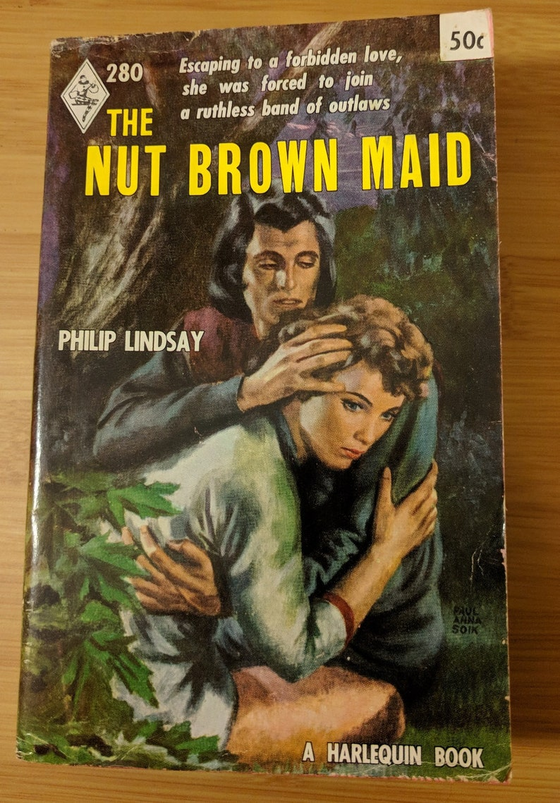 The Nut Brown Maid by Philip Lindsay Vintage Paperback Harlequin Book  Collectible Softcover Romance Novel Cover art by Paul Anna Soik