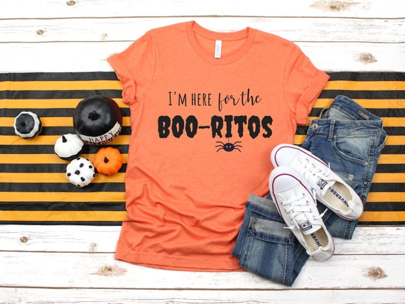 Here For The Boo ritos T shirt, Halloween tee, Halloween, Boo, adult halloween tee, halloween shirt