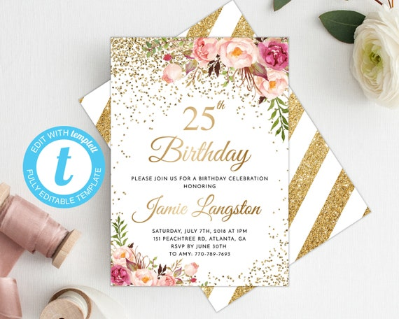 25th Birthday Invitation Women Birthday Invitation Template Floral Birthday Invite Printable Gold Birthday Invite Adult Birthday Invite