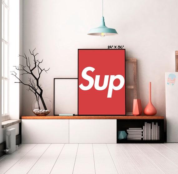 Supreme Red Box Logo Sup Custom Poster Artwork Supreme Poster Graffiti Art Hypebeast Print Supreme Wall Art Off White Poster