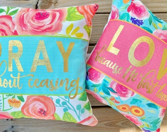 Pray Without Ceasing Pillow || Love Because He First Loved Us Pillow || Scripture Pillows || Summer Pillows