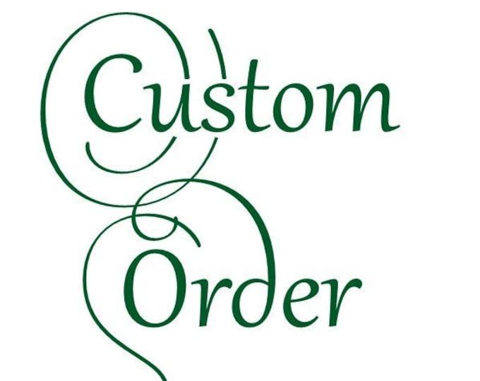 Custom Order for V.D.