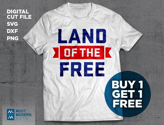 Land Of The Free Svg Dxf Png Cut File Patriotic Etsy