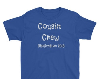 Cousin Crew Staycation 2018 Youth T-Shirt Kids Shirt