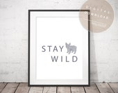 Stay Wild - [ PRINTABLE ] Leopard Pattern Bulldog Art | Motivational Words Poster | Inspiring Phrase Artwork | Frenchie Dog Wall Art