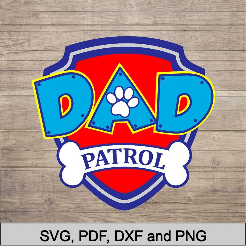 e044c1f8 Dad Patrol | www.picswe.com