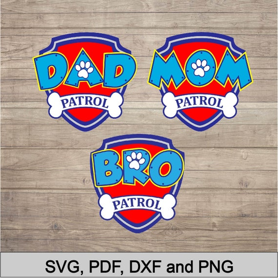 9f3eeb9a Mom patrol dad patrol bro patrol iron on transfers paw patrol etsy jpg  570x570 Dad patrol