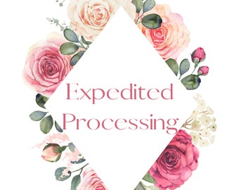 Expedited Processing Time - 3 day processing time