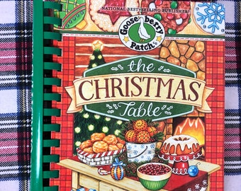 The Christmas Table Cookbook by Gooseberry, Traditions, Christmas Food Goose Berry  ISBN:  978-1-61281-054-6 USED