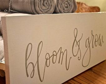 Bloom & Grow Sign