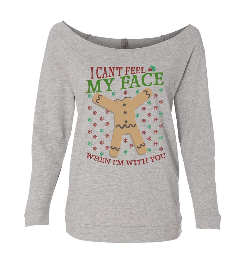 Cant Feel My Face When Im With You Ugly Sweater Shirt Party Collection 5185 Womens Light Weight Christmas 34 Sleeve Raglan Sweatshirt
