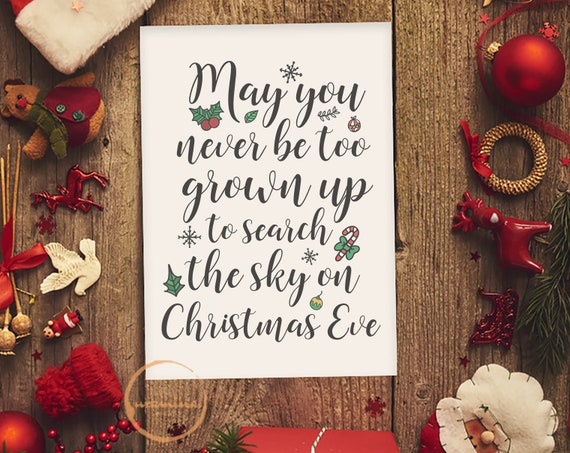 May You Never Be Too Grown Up To Search The Skies On Christmas Eve Svg.May You Never Be Too Grown Up To Search The Skies On Christmas Eve Svg Cut Files Christmas Sign Svg Christmas Kid Quote Svg Home Wall Decor
