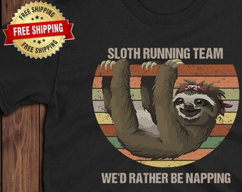 0ed44e2a6 Sloth Running Team t shirt We'd rather be napping Birthday Gift Lazy  Short-Sleeve Unisex T-Shirt