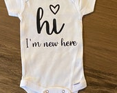 Hi I'm New Here/New Baby Gift/Baby Girl Onesie/Coming Home Outfit/Baby Shower Gift