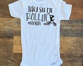 They see me rollin', Custom Baby Onesie, Funny Onesie, Personalized Onesie, Baby shower gift, baby boy, baby girl