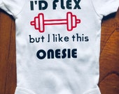 Custom Baby Onesie, Funny Onesie, Baby Shower Gift, Personalized Onesie, I'd flex but i like this onesie, Gender Neutral, Workout onesie