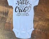 Party at my crib BYOB, Custom Baby Onesie, Funny Onesie, Personalized Onesie, Baby shower gift, baby boy, baby girl