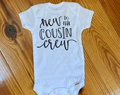 Custom Baby Boy Onesie, Funny Onesie, Backup Onesie, Personalized Onesie, New to the Cousin Crew
