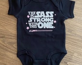 The Sass is Strong with This One, Disney Baby Onesie, Star Wars Baby, Funny Baby Onesie, Personalized Onesie, Baby Boy, Baby Girl