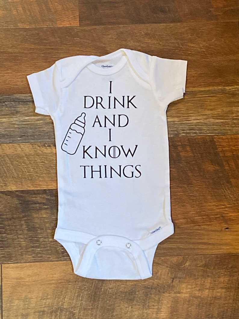 I drink and I know things Game of Thrones Custom Baby image 0