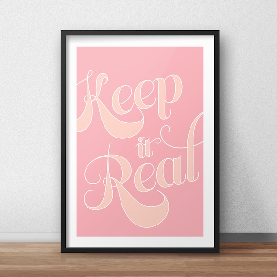 Keep It Real - Typography Quote, Peach and pink, Printable Wall Art,  Digital Download, motivational quotes, typography poster, Home Decor