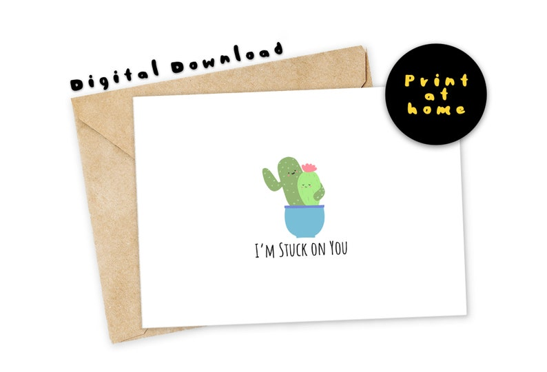 Love Card Funny card Instant Download Cactus Greeting Card Nerdy Pun Card Plant Card Funny Printable Card I/'m stuck on you