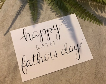 Fathers Day Card - hand drawn - cardstock and ink - late Father's Day card
