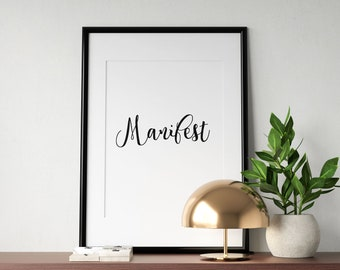 Manifest Print, Law of Attraction,  Printable Quotes, Digital Prints, Gift For Her, Quote Print, Downloadable Prints, Home Decor