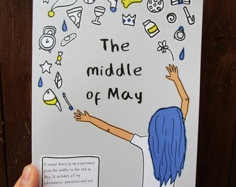 The middle of May - A5 Zine