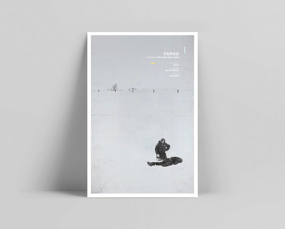 Fargo Movie Minimalist Poster Coen Brothers Poster William H Macy Frances Mcdormand Steve Buscemi The Big Lebowski Fargo Poster