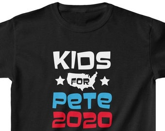 574b51a6 Kids For Pete 2020 ~ Pete Buttigieg For President   Indiana Mayor Pete    Democrat   2020 Election Presidential Democratic Candidate Tee