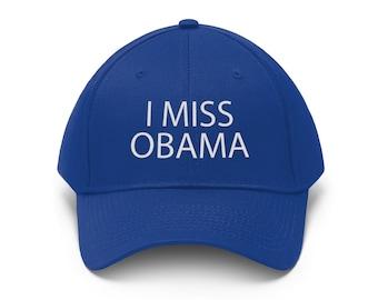 I Miss Obama Cap Unisex Twill Hat  d4dbb5c73fe