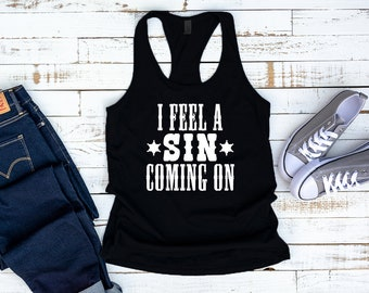 303cde0906c3e I Feel A Sin Coming Tank Top